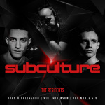 Subculture – The Residents mixed by John O'Callaghan, Will Atkinson & The Noble Six