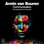Armin van Buuren – Communication (Paul Oakenfold Full On Fluoro Remix)