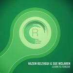 Hazem Beltagui & Sue McLaren – Learn To Forgive