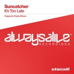 Suncatcher – It's Too Late