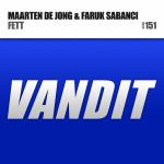 Maarten de Jong & Faruk Sabanci – Fett