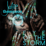 Julie Thompson – Eye Of The Storm