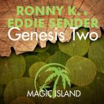 Ronny K. & Eddie Sender – Genesis Two
