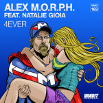 Alex M.O.R.P.H. feat. Natalie Gioia – 4ever