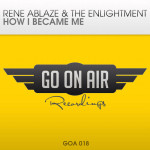 Rene Ablaze & The Enlightment – How I Became Me
