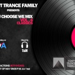 "Egypt Trance Family Pres. ""You Choose We Mix Vol.4 – Classic Set"" mixed by T & M"