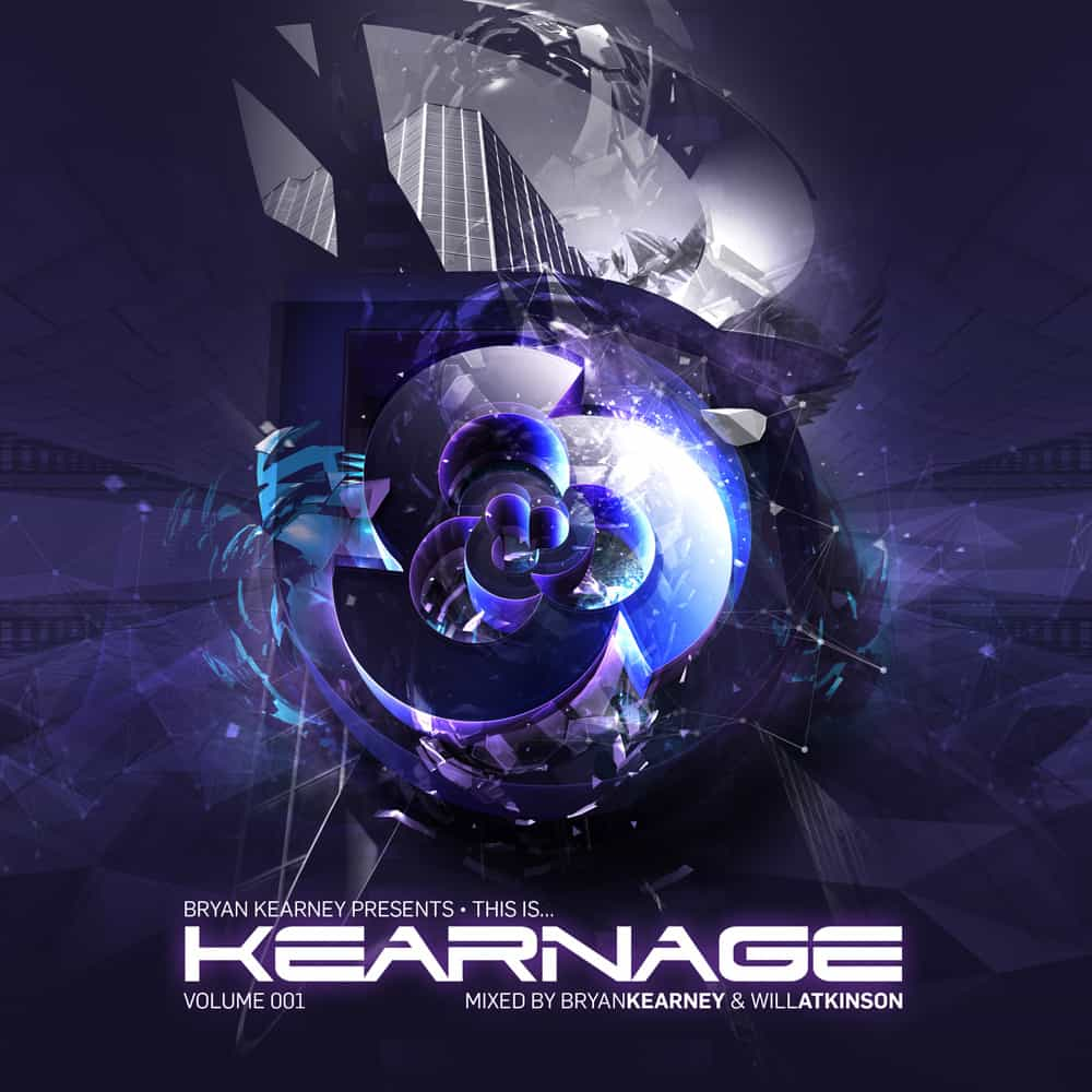 Bryan Kearney Presents This Is Kearnage Volume 001 mixed by Bryan Kearney & Will Atkinson