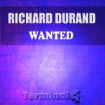 Richard Durand – Wanted