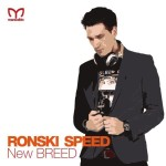 New BREED mixed by Ronski Speed