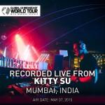 Global DJ Broadcast (World Tour Kitty Su Mumbai, India) (07.05.2015) with Markus Schulz
