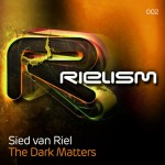 Sied van Riel – The Dark Matters