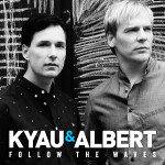 Kyau & Albert – Follow The Waves (Remixes)