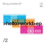 Ferry Corsten – Hello World EP Part 2