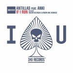 Antillas feat. Anki – If I Run (Venom One & Hazem Beltagui Remixes)