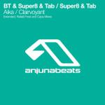 BT & Super8 & Tab – Aika (Rafaël Frost Remix)