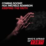 Coming Soon!!! feat. Michele Adamson – Keeping The Faith