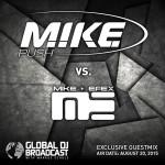 Global DJ Broadcast (20.08.2015) With Markus Schulz & M.I.K.E. Push vs. Mike EFEX