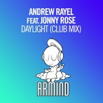 Andrew Rayel feat. Jonny Rose – Daylight (Club Mix)