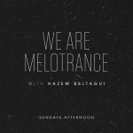 We Are Melotrance 072 (11.10.2015) with Hazem Beltagui