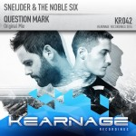Sneijder & The Noble Six – Question Mark