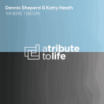 Dennis Sheperd & Katty Heath – Where I Begin