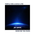 Temple One & Sarah Lynn – Shoot For The Stars