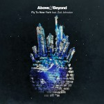 Above & Beyond feat. Zoë Johnston – Fly To New York (Above & Beyond vs. Jason Ross Club Mix)