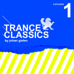 Trance Classics 1 mixed by Johan Gielen