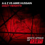 A & Z vs. Amir Hussain – Dizzy Heights