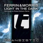 Ferrin & Morris – Light In The Dark (Re:Locate vs. Robert Nickson Remix)