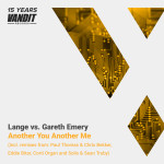 Lange vs. Gareth Emery – Another You Another Me (Vandit 15 Years Remixes)