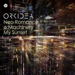 Orkidea – Neo Romance + pMachinery + My Sunset EP