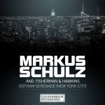 Markus Schulz and Fisherman & Hawkins – Gotham Serenade (New York City)