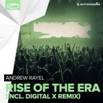 Andrew Rayel – Rise Of The Era (incl. Digital X Remix)