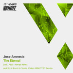 Jose Amnesia – The Eternal (Vandit 15 Years Remixes)