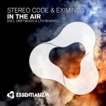 Stereo Code & Eximinds – In The Air (incl. LTN & Driftmoon Remixes)