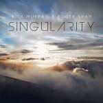 Nick Murray & Roger Shah – Singularity