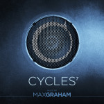 Max Graham – Cycles 7