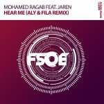 Mohamed Ragab feat. Jaren – Hear Me (Aly & Fila Remix)