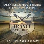 Talla 2XLC & Binary Finary feat. Sylvia Tosun – Believe In Everything