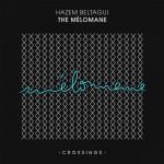 Hazem Beltagui – The Mélomane