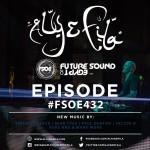 Future Sound of Egypt 432 (22.02.2016) with Aly & Fila