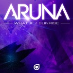 Aruna – What If (Ost & Meyer Vs. Aruna Original Mix)