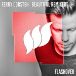 Ferry Corsten – Beautiful (Aly & Fila Remix)