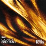 Cold Blue – Gold Rush