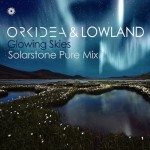 Orkidea & Lowland – Glowing Skies (Solarstone Pure Mix)