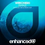 Wrechiski – Inhale