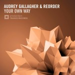 Audrey Gallagher & ReOrder – Your Own Way