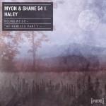 Myon & Shane 54 With Haley – Round We Go (Standerwick Remix)
