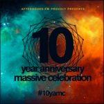 10 Years Anniversary Massive Celebration @ Afterhours.FM